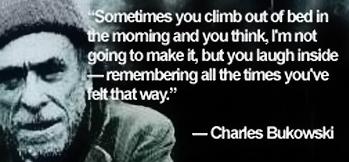 bukowski daily quote